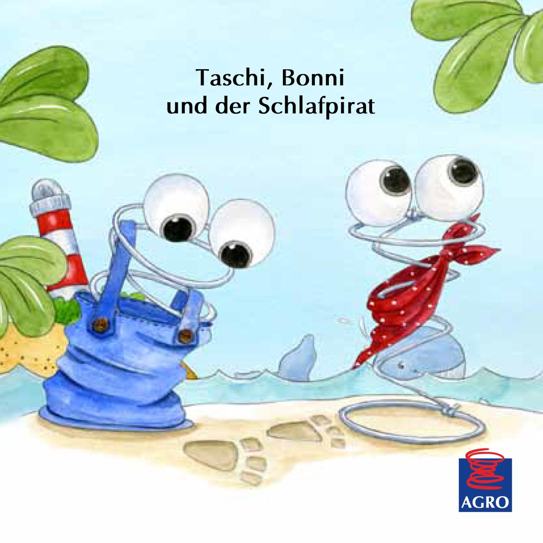 """""""Taschi, Bonni und der Schlafpirat"""""""